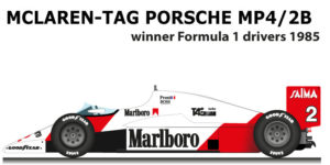McLaren - TAG Porsche MP4/2B n.2 winner Formula 1 Champion 1985
