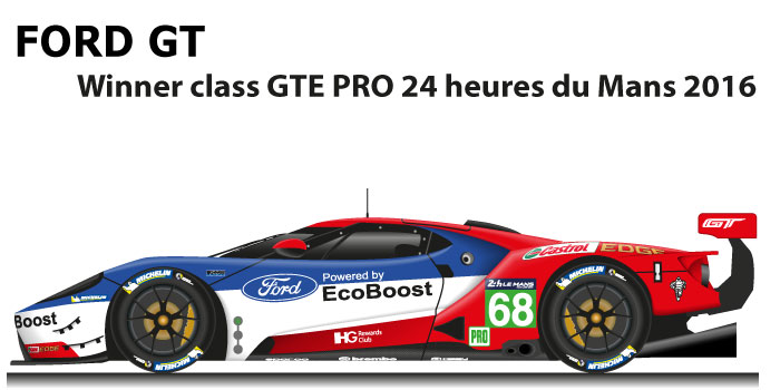 Ford GT n.68 winner class GTE PRO 24 Hours of Le Mans 2016