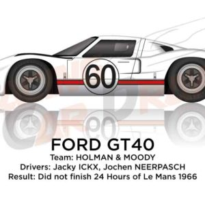 Ford GT40 n.60 did not finish 24 Hours of Le Mans 1966